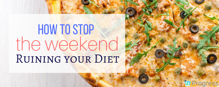 5 Simple Strategies to Stop the Weekend Ruining Your Diet | the progressapp.com