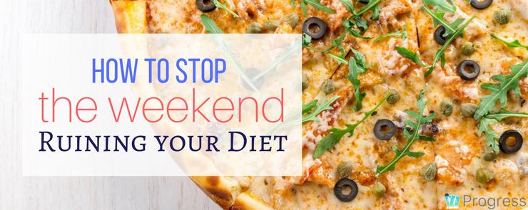 5 Simple Strategies to Stop the Weekend Ruining Your Diet | the progressapp.com