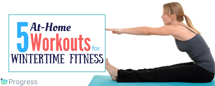 Effective workouts you can do from teh comfort ofyour own home when it's too cold to go outside!
