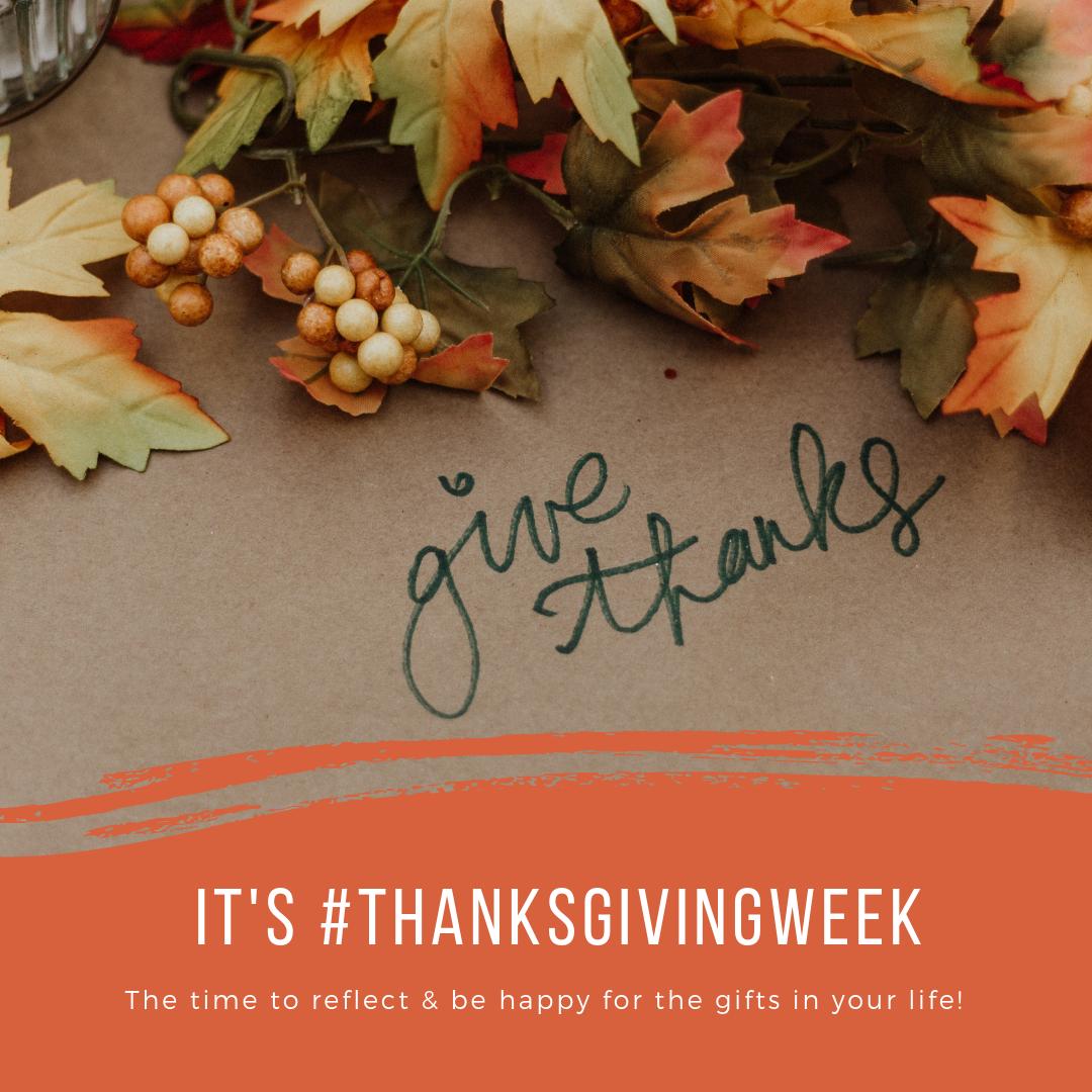 Thanksgiving Week and gratitude