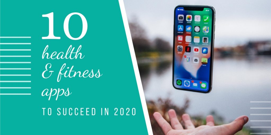 top 10 health & fitness iOS apps for a successful 2020